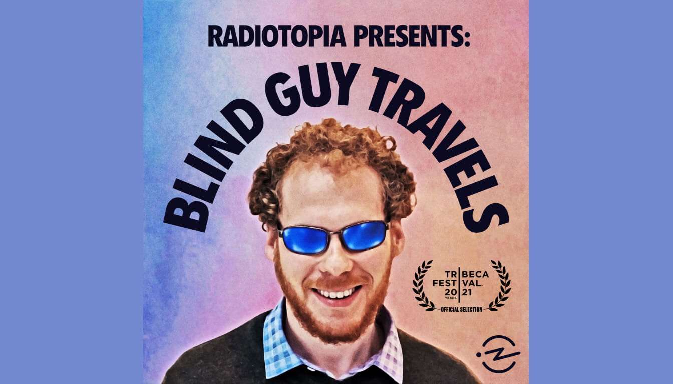 Artwork from Radiotopia Presents: Blind Guy Travels.
